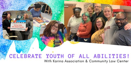 Celebrate Youth of All Abilities With Karina Association & Community Law Center
