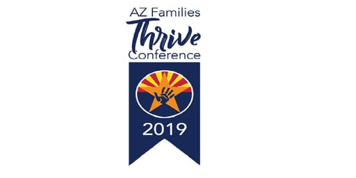 2019 AZ Families Thrive Conference Tucson
