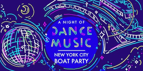 NYC #1 Dance Music Boat Party Yacht Cruise Saturday Night tickets