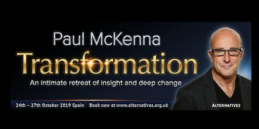 TRANSFORMATION - An intimate retreat of insight and deep change with Paul McKenna