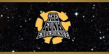 The Funk Experience performing the music of FUNKADELIC and more! tickets