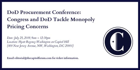 DOD Procurement Conference — Congress and DOD Tackle Monopoly Pricing tickets