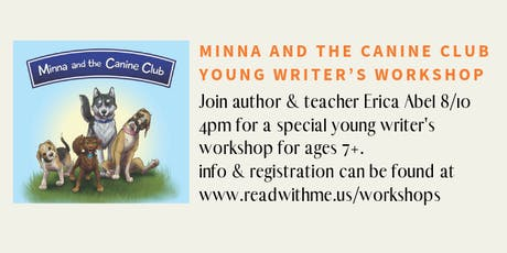 Minna and the Canine Club Young Writer's Workshop tickets