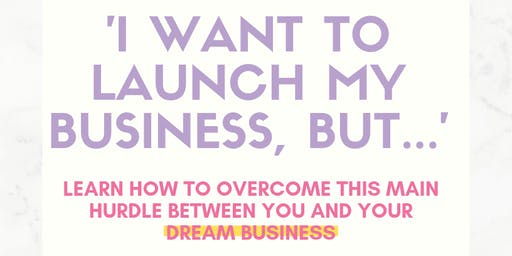 """FREE Brunch and Learn: 'I Want to Start My Business but..."""""""