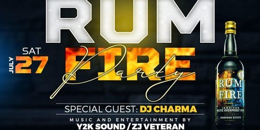 Rum Fire Party Ft DJ Charma