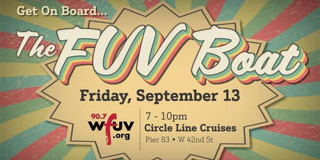 The FUV Boat - A Floating Dance Party for WFUV tickets
