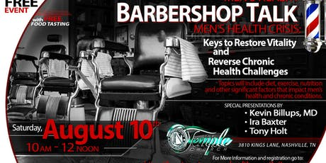 Barbershop Talk: Men's Health Crisis: Keys to Restore Vitality and Reverse Chronic Health Challenges tickets