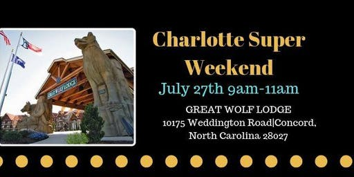 Charlotte Super Weekend (July)