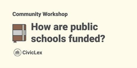 How are public schools funded in Lexington? tickets