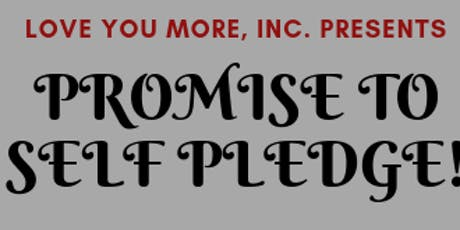 Promise to Self Pledge! tickets