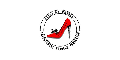 Heels On Wheels- Educational and Empowerment auto workshops for women