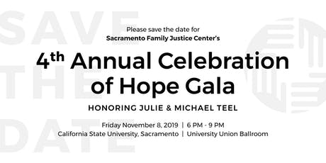 Sacramento Regional Family Justice Center's 4th Annual Celebration of Hope Gala tickets