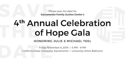 Sacramento Regional Family Justice Center's 4th Annual Celebration of Hope Gala