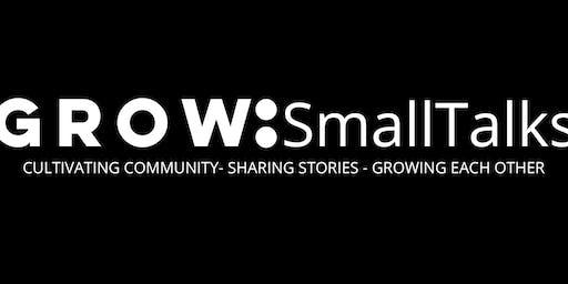 GROW: Small Talks - Dawn Mallozi & Darlene Faust