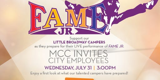 EMPLOYEE EVENT: Little Broadway Summer Camp Presents FAME JR.