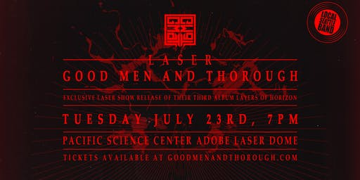 Laser Good Men and Thorough  (3rd Album Release Laser Show!)