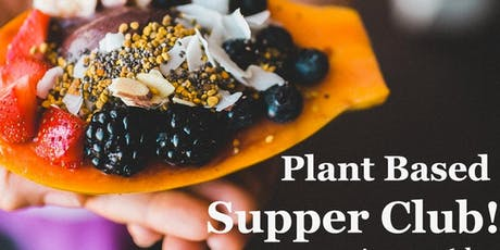 For the Core presents a Plant Based Summer Supper Club tickets