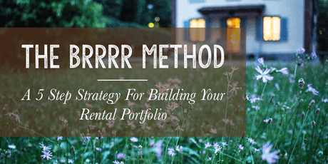 This month - Diving into the BRRRR Method for Real Estate Investing tickets
