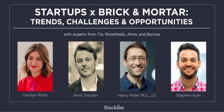 Startups x Brick & Mortar: Trends, Challenges & Opportunities  tickets