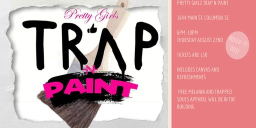 Pretty Girlz Trap N Paint