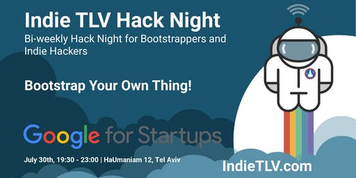 Indie TLV Hack Night - Bootstrap Your Own Thing!