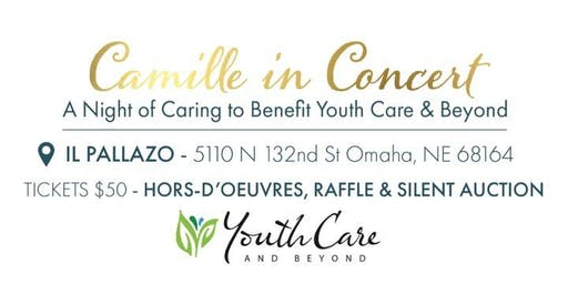 Camille In Concert: A Night of Caring to Benefit Youth Care & Beyond
