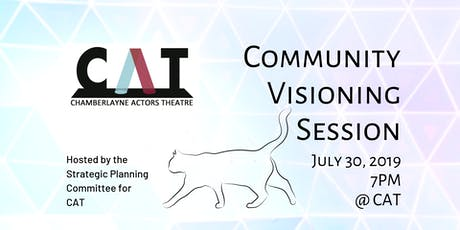 CAT Theatre Community Visioning Session tickets