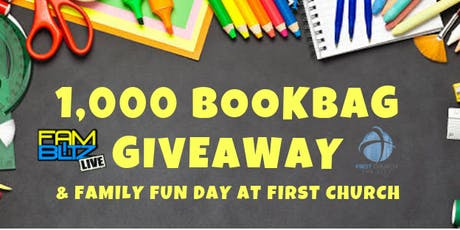 1,000 Bookbag Giveaway and Family Blitz Event at First Church tickets