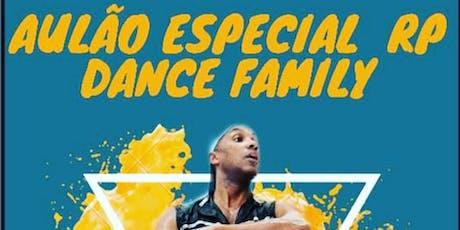 Aulão Especial RP Dance Family ingressos