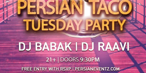 Persian Taco Tuesday Party in Huntington Beach