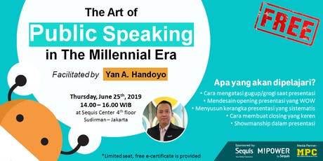 The Art of PUBLIC SPEAKING in The Millennial Era tickets