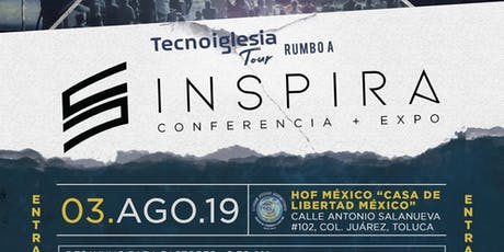 Tecnoiglesia Tour- Rumbo a Inspira Conferencia + Expo 2019 boletos