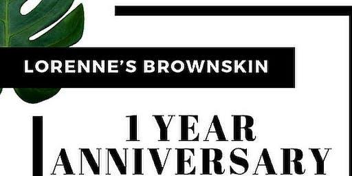 Lorenne's Brownskin 1 Year Anniversary