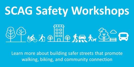 SCAG Traffic Safety Workshop-San Bernardino & Riverside Counties