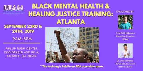 Black Mental Health & Healing Justice - Peer Support Training tickets
