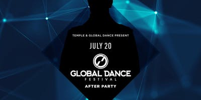 Global Dance Festival After Party at Temple Free Guestlist - 7/20/2019
