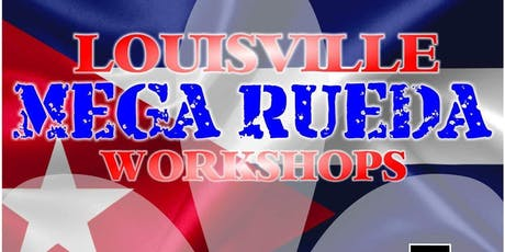 Louisville MEGA Rueda Weekend Workshops tickets