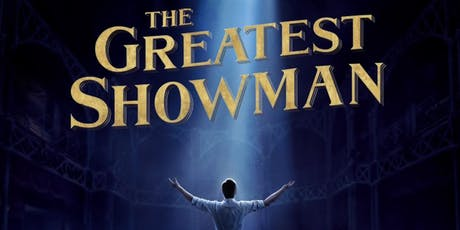 The Greatest Showman - Outdoor Cinema tickets