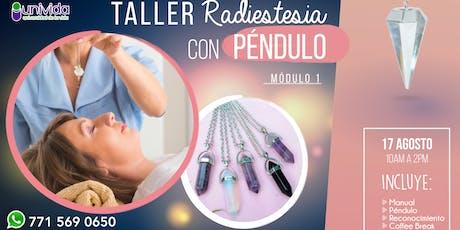 Taller Radiestesia con Péndulo - Módulo 1 - Pachuca entradas