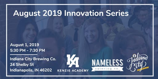 August 2019 Innovation Series