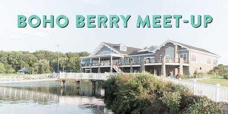 2019 Boho Berry Meet-Up tickets