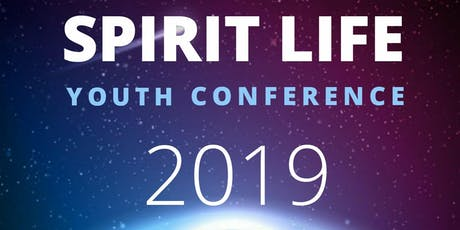Spirit Life Youth Conference 2019 tickets