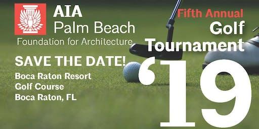 AIA Palm Beach Foundation for Architecture 5th Annual Golf Tournament