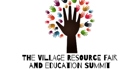 The Village Resource Fair and Education Summit tickets