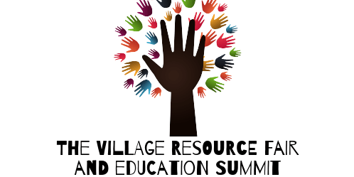 The Village Resource Fair and Education Summit
