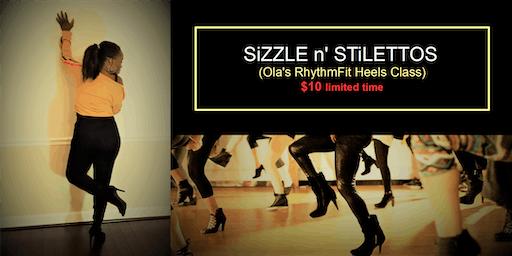 SiZZLE n' STiLETTOS (Heels Dance Class)