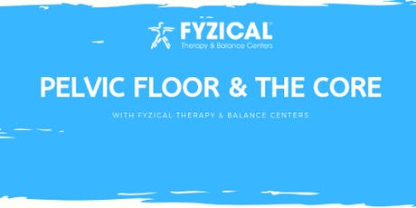 Pelvic Floor & The Core with FYZICAL 10:30am-11:30am tickets