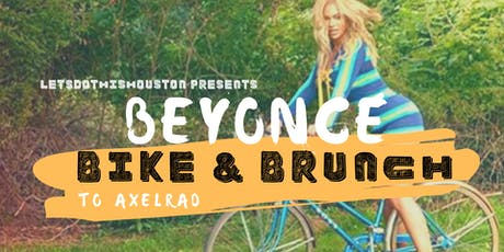 Beyonce Bike & Brunch to AxelRad tickets
