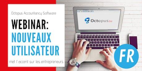 Octopus Webinar : nouveaux utilisateurs  - l'accent sur les entrepreneurs billets