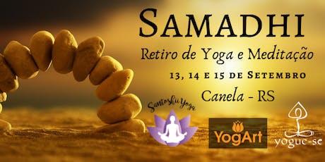 Samadhi Retiro de Imersão em Yoga e Meditação ingressos